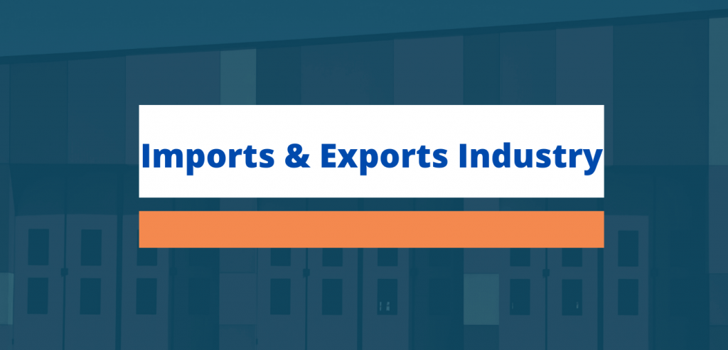 Imports & Exports Industry