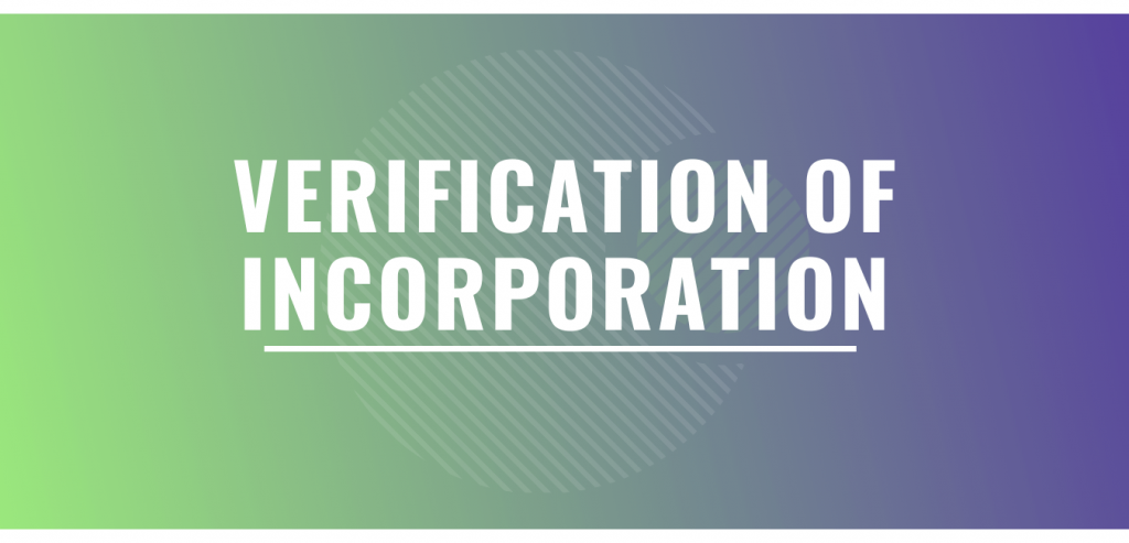 VERIFICATION OF INCORPORATION